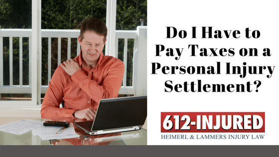 Do I Have to Pay Taxes on a Personal Injury Settlement